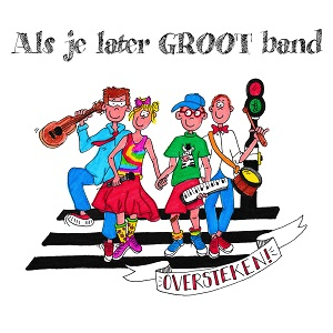 als je later groot band